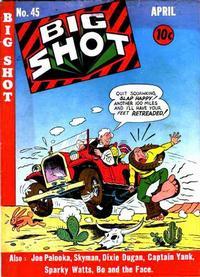 Cover Thumbnail for Big Shot (Columbia, 1942 series) #45