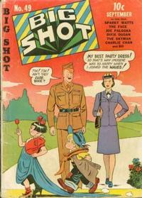 Cover Thumbnail for Big Shot (Columbia, 1942 series) #49