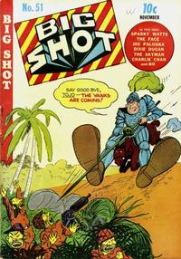 Cover Thumbnail for Big Shot (Columbia, 1942 series) #51