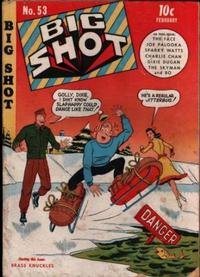 Cover Thumbnail for Big Shot (Columbia, 1942 series) #53