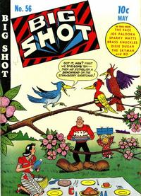 Cover Thumbnail for Big Shot (Columbia, 1942 series) #56