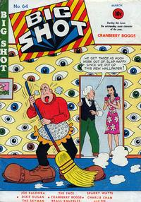 Cover Thumbnail for Big Shot (Columbia, 1942 series) #64