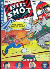 Cover Thumbnail for Big Shot (Columbia, 1942 series) #77