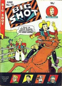 Cover Thumbnail for Big Shot (Columbia, 1942 series) #78