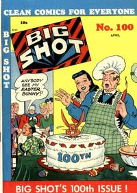 Cover Thumbnail for Big Shot (Columbia, 1942 series) #100