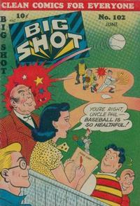 Cover Thumbnail for Big Shot (Columbia, 1942 series) #102
