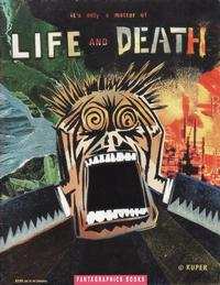 Cover Thumbnail for It's Only a Matter of Life and Death (Fantagraphics, 1990 series)