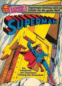 Cover Thumbnail for Superman Sonderausgabe (Egmont Ehapa, 1976 series) #8 - Das Geheimnis von Supermans Festung der Einsamkeit