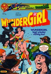 Cover Thumbnail for Wundergirl (Egmont Ehapa, 1976 series) #6/1982