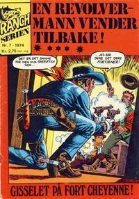 Cover Thumbnail for Ranchserien (Illustrerte Klassikere / Williams Forlag, 1968 series) #7/1974