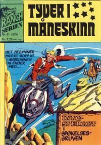 Cover Thumbnail for Ranchserien (Illustrerte Klassikere / Williams Forlag, 1968 series) #8/1974