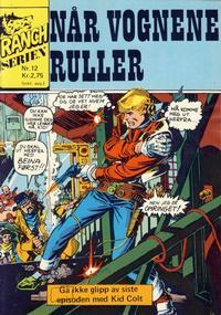 Cover Thumbnail for Ranchserien (Illustrerte Klassikere / Williams Forlag, 1968 series) #12 [1974]