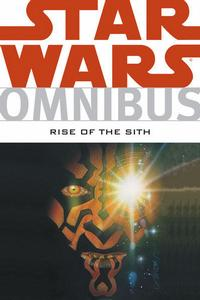 Cover Thumbnail for Star Wars Omnibus: Rise of the Sith (Dark Horse, 2008 series)