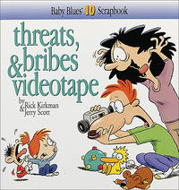 Cover Thumbnail for Threats, Bribes & Videotape [Baby Blues Scrapbook] (Andrews McMeel, 1998 series) #10