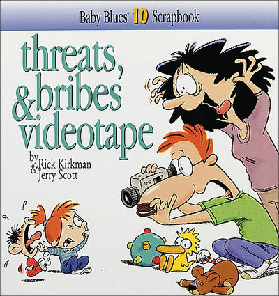 Cover for Threats, Bribes & Videotape [Baby Blues Scrapbook] (Andrews McMeel, 1998 series) #10