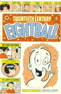 Cover Thumbnail for Twentieth Century Eightball (Fantagraphics, 2002 series)