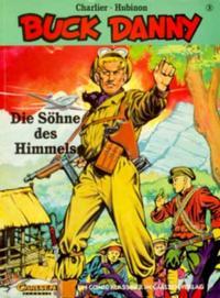 Cover Thumbnail for Buck Danny (Carlsen Comics [DE], 1993 series) #3 - Die Söhne des Himmels