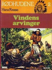Cover Thumbnail for Rødhudene (Semic, 1980 series) #2 - Vindens arvinger
