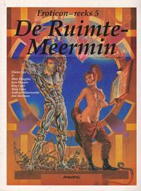 Cover Thumbnail for Eroticon-reeks (Arboris, 1994 series) #5 - De ruimtemeermin