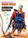 Cover for Bruno Brazil (Le Lombard, 1969 series) #2 - Commando Kaaiman