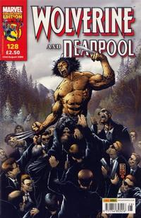 Cover Thumbnail for Wolverine and Deadpool (Panini UK, 2004 series) #128