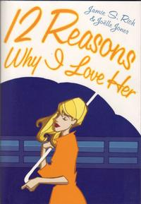 Cover Thumbnail for 12 Reasons Why I Love Her (Oni Press, 2006 series)
