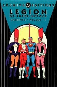 Cover for The Legion of Super-Heroes Archives (DC, 1991 series) #1 [2nd Printing]