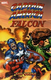 Cover Thumbnail for Captain America and the Falcon: The Swine (Marvel, 2006 series)