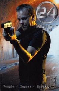 Cover Thumbnail for 24: Midnight Sun (IDW, 2005 series)