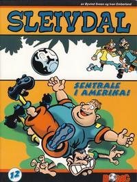 Cover Thumbnail for Sleivdal-album (Serieforlaget / Se-Bladene / Stabenfeldt, 1997 series) #12 - Sentrale i Amerika!