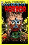 Cover for Basil Wolverton's Gateway to Horror (Dark Horse, 1988 series) #1