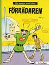 Cover for Johan och Pellevins äventyr (Carlsen/if [SE], 1976 series) #13 - Förrädaren