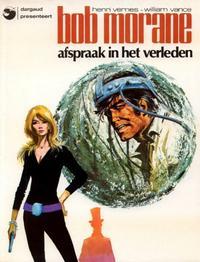Cover Thumbnail for Bob Morane (Oberon; Dargaud Benelux, 1976 series) #7 - Afspraak in het verleden