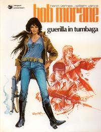 Cover Thumbnail for Bob Morane (Oberon; Dargaud Benelux, 1976 series) #9 - Guerilla in Tumbaga