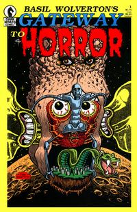Cover Thumbnail for Basil Wolverton's Gateway to Horror (Dark Horse, 1988 series) #1