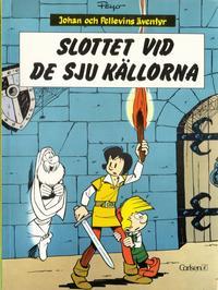 Cover Thumbnail for Johan och Pellevins äventyr (Carlsen/if [SE], 1976 series) #6 - Slottet vid de sju källorna