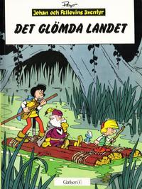 Cover Thumbnail for Johan och Pellevins äventyr (Carlsen/if [SE], 1976 series) #7 - Det glömda landet