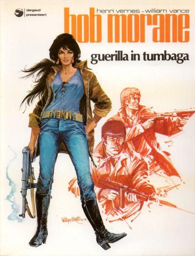 Cover for Bob Morane (Oberon; Dargaud Benelux, 1976 series) #9 - Guerilla in Tumbaga