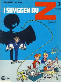 Cover Thumbnail for Sprint & Co. (Forlaget For Alle A/S, 1974 series) #3 - I skyggen av Z