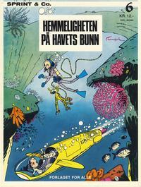 Cover Thumbnail for Sprint & Co. (Forlaget For Alle A/S, 1974 series) #6 - Hemmeligheten på havets bunn