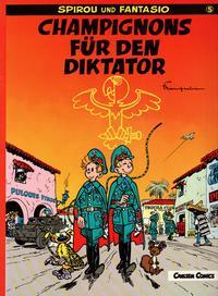 Cover Thumbnail for Spirou und Fantasio (Carlsen Comics [DE], 1981 series) #5 - Champignons für den Diktator