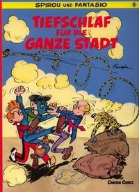 Cover Thumbnail for Spirou und Fantasio (Carlsen Comics [DE], 1981 series) #8 - Tiefschlaf für die ganze Stadt