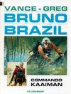 Cover for Bruno Brazil (Le Lombard, 1994 series) #2 - Commando Kaaiman