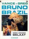 Cover for Bruno Brazil (Le Lombard, 1994 series) #3 - Ogen zonder gelaat