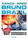 Cover for Bruno Brazil (Le Lombard, 1994 series) #6 - Dodendans in Sacramento