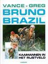 Cover for Bruno Brazil (Le Lombard, 1994 series) #7 - Kaaimannen in het rijstveld