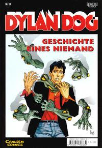 Cover Thumbnail for Dylan Dog (Carlsen Comics [DE], 2001 series) #13 - Geschichte eines Niemand