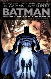 Cover Thumbnail for Batman: Whatever Happened to the Caped Crusader? The Deluxe Edition (DC, 2009 series)