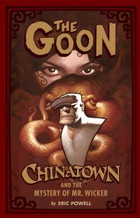 Cover Thumbnail for The Goon: Chinatown and the Mystery of Mr. Wicker (Dark Horse, 2007 series)