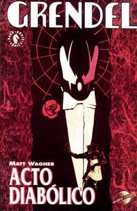 Cover Thumbnail for Colección Prestigio World Comics (Planeta DeAgostini, 1996 series) #11 - Grendel: Acto Diabólico